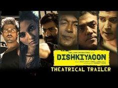 Movies Home Free Download : Dishkiyaoon (2014)