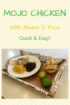 A easy crockpot recipe for Mojo Chicken with Beans & Rice!
