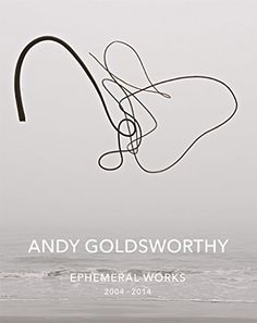 """Andy Goldsworthy: Ephemeral Works"" Amazon: $50.27; Common Grounds: $51.00; Barnes & Noble: $79.88; SPEC #0355"
