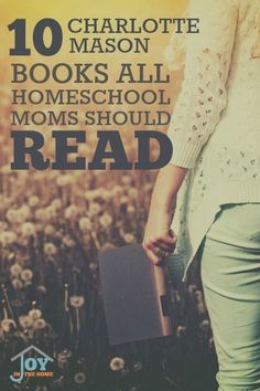 10 Charlotte Mason Books All Homeschool Moms Should Read - Gain inspiration and learn how to implement small things to make your homeschool days easier. | www.joyinthehome.com