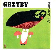 """""""Grzyby"""" Brzechwa, il. Karwowska, Stanny"""