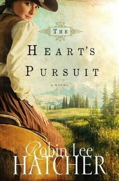 *The Heart's Pursuit by Robin Lee Hatcher