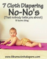 7 cloth diapering no-no's that nobody tells you.. pin now, read later