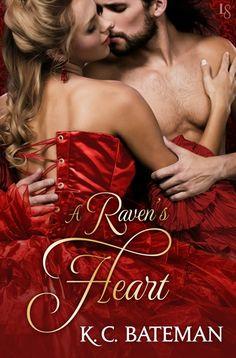 A Raven's Heart (Secrets and Spies, #2) by K. C. Bateman
