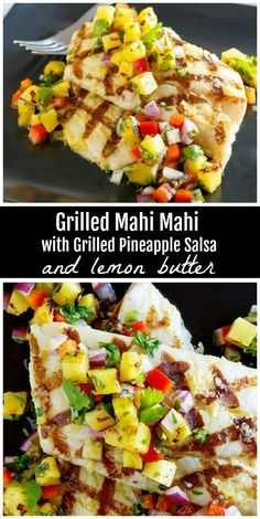 Grilled Mahi Mahi with Grilled Pineapple Salsa and Lemon Butter recipe from mahimahi grilling pineapple salsa recipe RecipeGirl via recipegirl Grilled Mahi Mahi, Mahi Mahi Recipe, Mahi Mahi Fish Tacos, Clean Eating Recipes, Healthy Dinner Recipes, Cooking Recipes, Clean Eating Snacks, Summer Recipes, Healthy Recipes