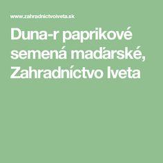 Duna-r paprikové semená maďarské, Zahradníctvo Iveta