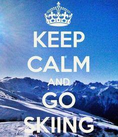 Keep calm and go skiing!Keep calm and go skiing! Photo Ski, Ski Et Snowboard, Ski Ski, Skiing Quotes, Go Skiing, Alpine Skiing, Skiing Colorado, Ski Bunnies, Ski Racing