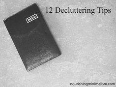 12 Decluttering Tips to Start Your Decluttering Journey | Nourishing Minimalism
