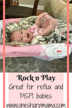 MSPI, #reflux baby, #newmom tip, parenting tips, rock n play affiliate link http://amzn.to/2vwQARo new mom essential, baby shower idea, baby shower gift