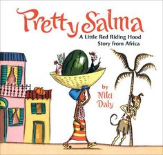 pretty salma a little red riding hood story from africa kids fairy tales folklore clever strong girls a book long enough Trickster Tales, Red Riding Hood Story, Little Red Hood, Hood Books, Princess Stories, Charles Perrault, Book Illustration, Fun Learning, Childrens Books
