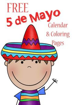 Cinco del Mayo free and fun coloring and calendar pages. Free homeschool printables just for you and your children.