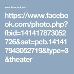 https://www.facebook.com/photo.php?fbid=141417873052726&set=pcb.141417943052719&type=3&theater