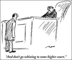 Judging Humor - The New Yorker Law School Humor, Prison Humor, Lawyer Humor, Legal Humor, Motherhood Funny, Law Quotes, Real Estate Humor, Law And Justice, Marriage Humor