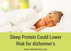 A new study explores how a protein in the brain that signals wakefulness may play a role in the development of Alzheimer's. Learn more about prevention.