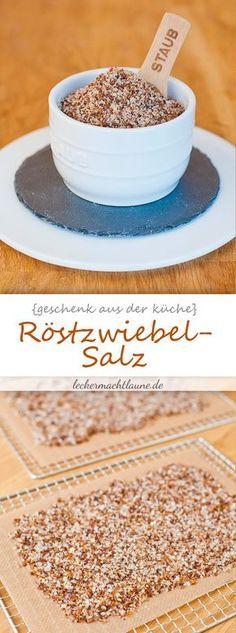 Ein wahnsinnig aromatisches Salz, das sehr viele Gerichte verfeinert: Röstzwiebel-Salz