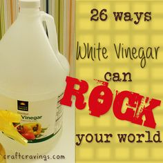 26 ways white vinegar can rock your world. Don't believe me? Click through and let me prove it. #craftcravings #vinegar #diy #home