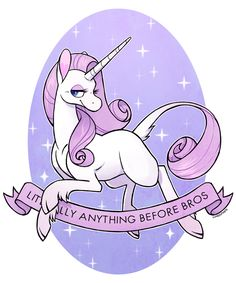 """manhatingbabyeater:  cuteosphere:  unicorns are notorious for their hatred of posturing bro culture (I'm debating making this girl available as a sticker and a shirt.)  [art of a unicorn and a banner that reads, """"Literally anything before bros""""]"""