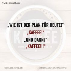 UND DANN? Coffee To Go, Coffee Quotes, Funny Pictures, Ads, Motivation, Sayings, Postcards, Wellness, Inspiration