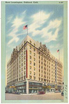 Hotel Leamington, Oakland, Calif. (ca. 1930-1945) via The Tichnor Brothers Collection, Boston Public Library, via Flickr