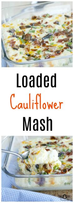 "Loaded Cauliflower Mash. Enjoy mashed ""potatoes"" using cauliflower! My loaded version tastes the same but is much lighter! Low Carb, Keto, Grain Free, Gluten Free, Sugar Free, Soy Free"