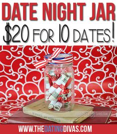Date Night Jar {Inexpensive & Fun Date Ideas} - From What a PERFECT gift idea for weddings, anniversaries, birthdays, or Christmas! At just 2 dollars per date- the total cost is only 20 dollars. LOVE that they include the printable list of date ideas. Dating Divas, Homemade Gifts, Diy Gifts, Date Night Jar, Just In Case, Just For You, Love And Marriage, Marriage Tips, Relationship Tips