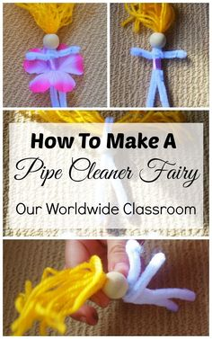 How To Make A Pipe Cleaner Fairy Craft