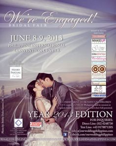 """We're Engaged! Bridal Fair 2013  Join and be part of """"We're Engaged! Bridal Fair 2013″ on June 8-9, 2013 at the Philippine International Convention Center. This is an event specially made for you, engaged couples."""