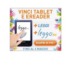 + Leggi + Leggo IBS: vinci tablet, ebook reader e buoni libri - http://www.omaggiomania.com/concorsi-a-premi/leggi-leggo-ibs-vinci-tablet-ebook-reader-buoni-libri/