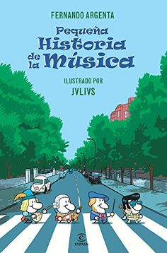 Buy Pequeña historia de la Música by Fernando Argenta and Read this Book on Kobo's Free Apps. Discover Kobo's Vast Collection of Ebooks and Audiobooks Today - Over 4 Million Titles! Piano Lessons, Guitar Lessons, Organize Life, Pop Rock, Music School, Music Activities, Music For Kids, Elementary Music, Teaching Music