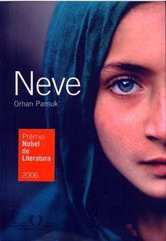 Bebendo Livros: Neve - Orhan Pamuk