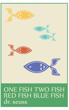 $10 One Fish Two Fish Red Fish Blue Fish (11x17)