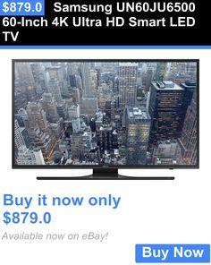 Smart TV: Samsung Un60ju6500 60-Inch 4K Ultra Hd Smart Led Tv BUY IT NOW ONLY: $879.0