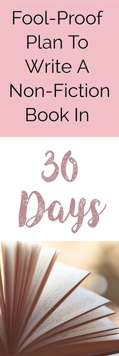 How To Write A Non-Fiction Book in 30 Days - By An Author who has written 18 books