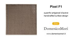 Handcrafted surface design : Pixel F1