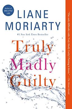 Truly Madly Guilty by Liane Moriarty takes on the foundations of our lives: marriage, sex, parenthood, and friendship. She shows how guilt can expose the fault lines in the most seemingly strong relationships, how what we don't say can be more powerful than what we do, and how sometimes it is the most innocent of moments that can do the greatest harm. | Books Reading Library Novel Bookworm #ad
