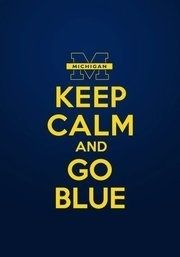 Hail to the Victors. Go U of Michigan!