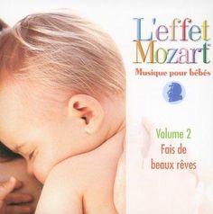 Various - L'effet Mozart Musique Pour Bebes: Fais De Beauz Reves