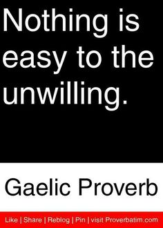Nothing is easy . Quotable Quotes, Wisdom Quotes, True Quotes, Great Quotes, Words Quotes, Wise Words, Quotes To Live By, Funny Quotes, Inspirational Quotes
