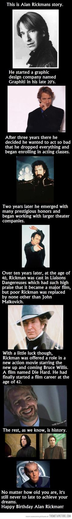 Happy Birthday Alan Rickman. And thanks for carrying the torch.NEVER too late!