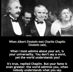 Post with 3137 votes and 144844 views. Tagged with the more you know, charlie chaplin, albert einstein; Shared by DaShanghaiKid. TIL Charlie Chaplin is an OG. Steve Harvey, Charlie Chaplin, Muhammad Ali, Keanu Reeves, Leadership, Funny Jokes, Hilarious, Positive Memes, Comedy