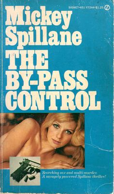 The By-Pass Control - Mickey Spillane. available @ Canterbury Tales Bookshop Pattaya. www.canterburytalescafe.com