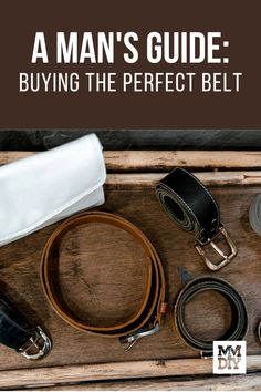 Belts are not just mere fashion accessories, nor are they only intended for functionality. Knowing how to buy a belt is something that every man should learn. We've put together a guide on picking out the most suiting belt for you. // Belt // Belt for Men Every Man, Fashion Accessories, Man Stuff, Bracelets, Belts, Leather, Men, Jewelry, Men Stuff