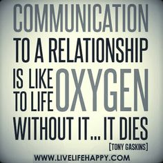 Communication I enjoy: knowing when you wake up, knowing what you're doing here and there, when you're going out, when you have friends over- If I am invited to hangout on skype or if you want just guy time. I won't be mad just tell me. Please, because it hurts when you don't. ~C
