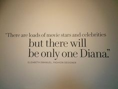 There will be only one Diana Diana's fashion story exhibition in London