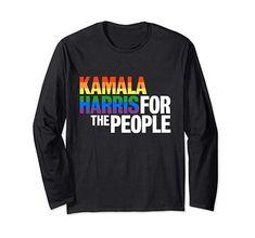 Kamala Harris For President T-Shirt Kamala Harris, Rainbow Pride, Gay Pride, Graphic Sweatshirt, T Shirt, Lgbt, Fashion Brands, Wave, Store