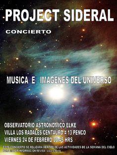 """Viernes 24 / Concierto de """"Project Sideral"""" en """"Penco Mira Las Estrellas"""" / Observatorio Elke http://www.agendabiobio.cl/?p=8917"""