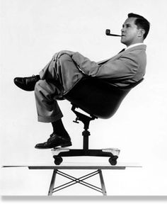 Charles Eames, my idol from my Architecture days.