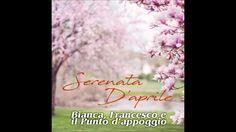 Bianca Francesco e Il Punto D'appoggio - Serenata d'aprile
