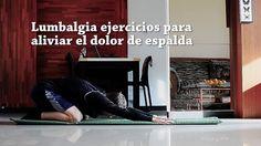Espalda sana fuerte y flexible - ejercicios para fortalecer lumbares