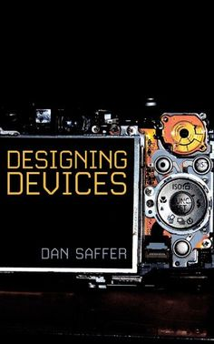 Designing Devices by Dan Saffer http://www.amazon.com/dp/B006QY2GAQ/ref=cm_sw_r_pi_dp_.9kSwb1GMFH59